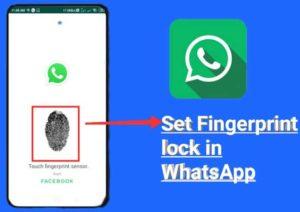 How to set fingerprint lock in whatsapp