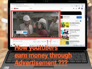 How youtubers make money from ads (advertisements)