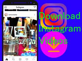 How to download instagram videos on android phone.