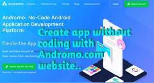 Develop android app without coding wih andromo