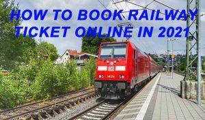 How to book railway ticket online
